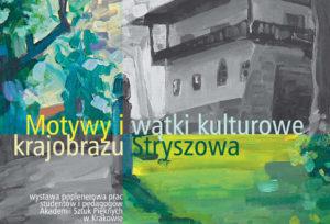 Motywy i wątki kulturowe Stryszowa - wystawa w Dworze Stryszów od 8 grudnia 2018 do 26 maja 2019 @ Dwór w Stryszowie