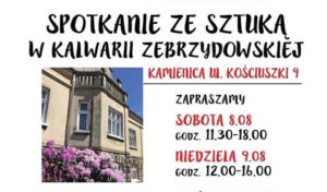 Spotkanie ze Sztuką w Kalwarii Zebrzydowskiej - Festiwal Romantyczna Lanckorona w Kalwarii @ ul. Kościuszki 9