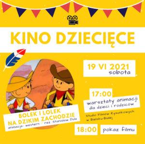 """Kino dla dzieci: warsztaty animacji i pokaz filmu """"Bolek i Lolek na Dzikim Zachodzie"""" @ Sala Widowiskowa CKSiT, Niemczynowksiego 3"""