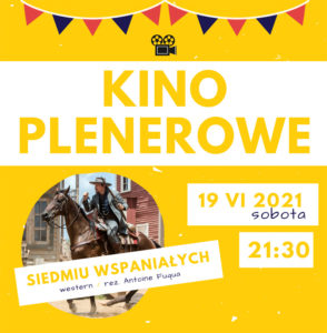"""Kino plenerowe: """"Siedmiu wspaniałych"""" - Sobota 19 czerwca @ plac przy sali Widowiskowej CKSiT, ul. Niemczynowskiego 3"""
