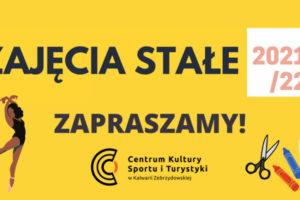 Trwają zapisy na zajęcia stałe 2021/22 dla dzieci, młodzieży i dorosłych w Centrum Kultury