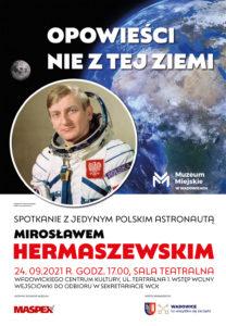 Spotkanie z Mirosławem Hermaszewskim - polskim astronautą @ Sala Teatralna WCK