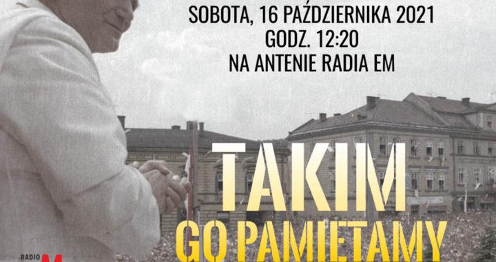 """Maria Zadora i ks. infułat Jakub Gil gośćmi cyklu """"Takim Go pamiętamy. Wspomnienia o Janie Pawle II"""""""